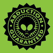 Abduction Guaranteed Alien Seal — Stock Vector