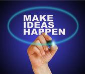 Make ideas happen — Stock Photo