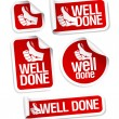 Stock Vector: Well done stickers set.