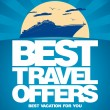Stock Vector: Best travel offers design template.