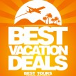 Stock Vector: Best vacation deals design template.