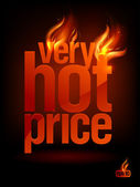 Fiery Very Hot Price, sale background. — Stock Vector