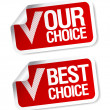Vector de stock : Our choice stickers.