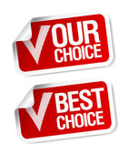 Our choice stickers. — Stock Vector