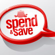 Spend and save speech bubble. — Stock Vector #14204232