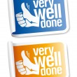 Well done stickers. - Stock Vector