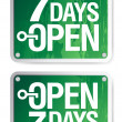 7 Days Open signs — Stock Vector #14205869