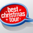 Best Christmas tour speech bubble. — Stock Vector