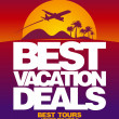 Vector de stock : Best vacation deals design template.