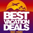 Wektor stockowy : Best vacation deals design template.