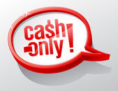 Cash only speech bubble. — 图库矢量图片