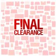 Stock Vector: Final clearance background.