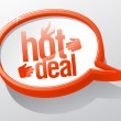 Hot deal speech bubble. - Stock Vector