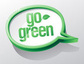 Go green bubble. — Stock Vector