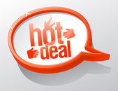 Hot deal speech bubble. — Stock Vector