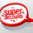 Stockvector : Super discounts speech bubble.