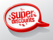 Super discounts speech bubble. — Stock Vector