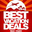 Best vacation deals design template. — Stock Vector #18619993