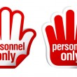 Personnel only stickers — Stock Vector
