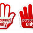 Personnel only stickers - Stock Vector