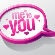 Me to you glass speech bubble. — Stock Vector