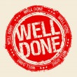 Stock Vector: Well done stamp.