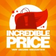 Incredible price, sale design template. — Stok Vektör #25534471