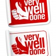 Stock Vector: Well done stickers.