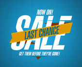 Last chance sale design — Stock Vector
