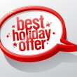 Best holiday offer speech bubble. — Stock Vector