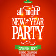 New Year all night party design. — Imagens vectoriais em stock
