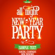New Year all night party design. — Stock Vector