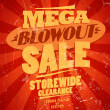 Stock Vector: Megblowout sale, storewide clearance design.