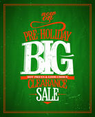 Pre-holiday big clearance typographic design. — Stock Vector