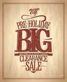 Pre-holiday big clearance sale. — Stock Vector