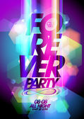 Forever party on a bokeh background. — Stock Vector