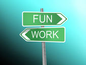 Signboard with fun and work word — Stock Photo