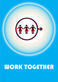 Work together — Stock Vector