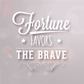 """Fortune favors the brave"" — Stock Vector"