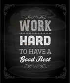 """""""Work hard to have a good rest"""" — Stock Vector"""