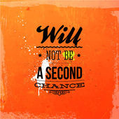"""Will not be a second chance"" — Stock Vector"