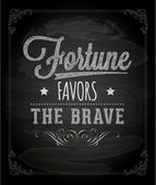 """Fortune favors the brave."" — Stock Vector"