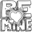 Be mine Valentine&#039;s Day sketch - Imagen vectorial