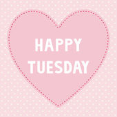 Happy Tuesday5 — Stock Vector