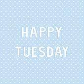 Happy Tuesday4 — Stock Vector