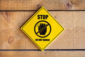 Stop. Do not knock! — Stockfoto