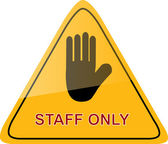 Sign Staff Only — Stock Vector