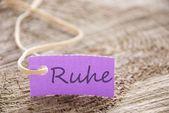 Purple tag with Ruhe — Stock Photo