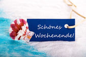 Label with Schoenes Wochenende — Stock Photo