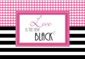 Inspirational quote or loving greeting, Love is the New Black, wallpaper illustration — Stock Photo